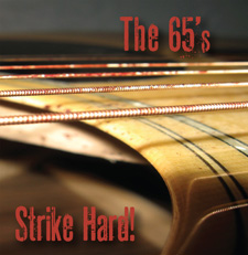 The 65's - Strike Hard!
